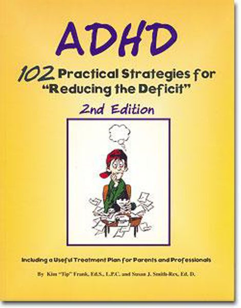 ADHD-102-Practical-Strategies-for-Reducing-the-Deficit-by-Kim-Tip-Frank