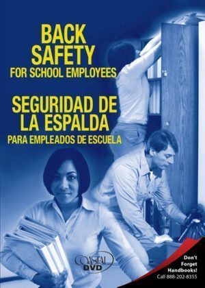 Back Safety For School Employees – Handbook