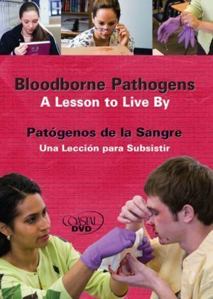 Bloodborne Pathogens: A Lesson To Live By – Handbook