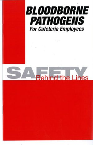 Bloodborne Pathogens For Cafeteria Employees: Safety Behind The Lines – DVD