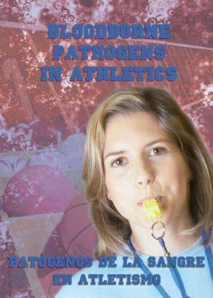 Bloodborne Pathogens In Athletics – DVD