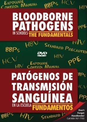 Bloodborne Pathogens In Schools: The Fundamentals – Handbook