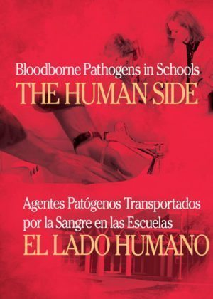 Bloodborne Pathogens In Schools: The Human Side – DVD