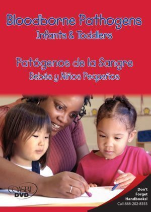 Bloodborne Pathogens: Infants And Toddlers – Handbook