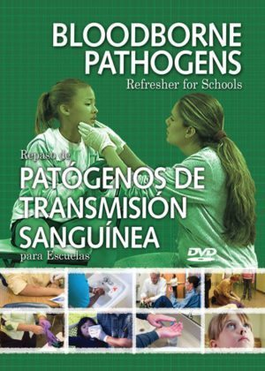 Bloodborne Pathogens Refresher For Schools – Handbook