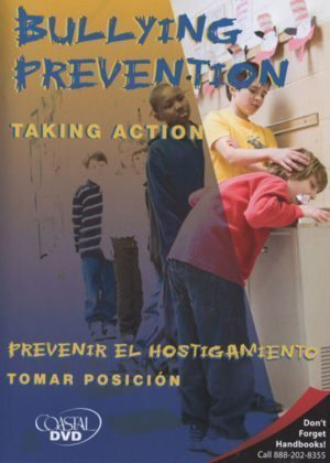 Bullying Prevention: Taking Action – Handbook