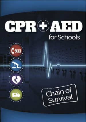 CPR & AED for Schools: Chain of Survival – Handbook