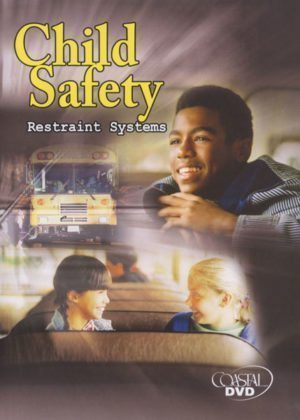 Child Safety Restraint Systems – DVD