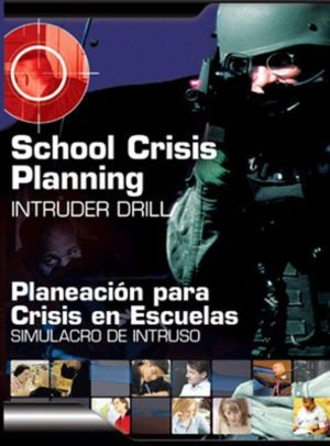 School Crisis Planning: Intruder Drill – DVD