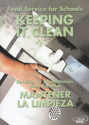 Food Service For Schools: Keeping It Clean – Handbook