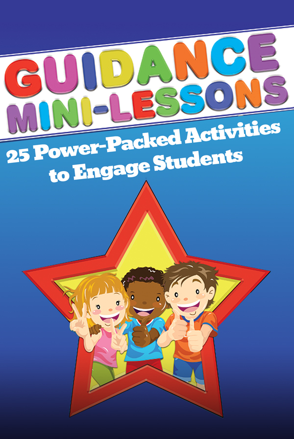 Webinar: Guidance Mini-Lessons: 25 Power-Packed Activities to Engage Student