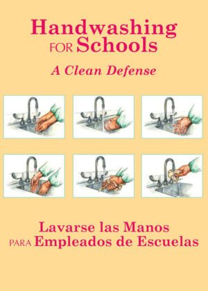 Handwashing For Schools: A Clean Defense – Handbook