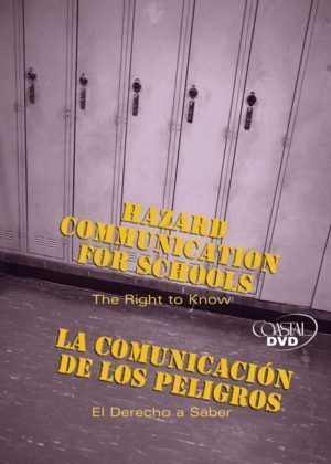 Hazard Communication For Schools: The Right To Know – DVD