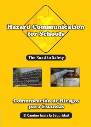 Hazard Communication For Schools: The Road To Safety – DVD