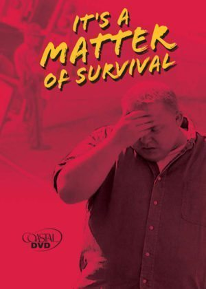 It's a Matter of Survival – DVD