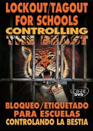 Lockout/Tagout For Schools: Controlling The Beast – DVD