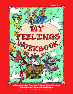 My Feelings Workbook by Aaron Wiemeier