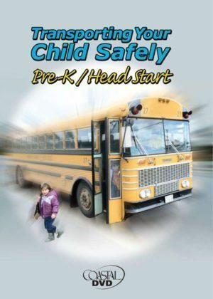 Pre-K Transporting Your Child Safely (Parent) – DVD