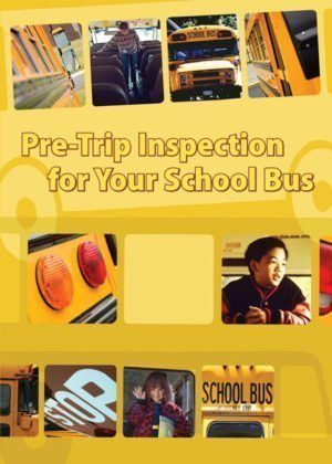 Pre-Trip Inspection for Your School Bus – DVD