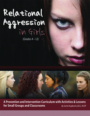 Relational Aggression in Girls by Jamie Kupkovits