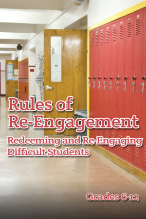 Webinar: Rules of Re-engagement: Redeeming & Re-engaging Difficult Students