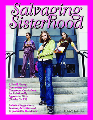 Salvaging Sisterhood by Julia V. Taylor