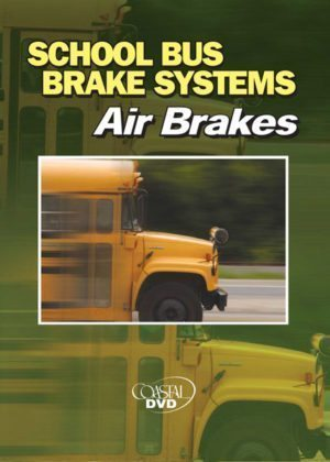 School Bus Brake Systems: Air Brakes – DVD