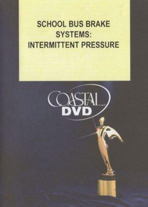 School Bus Brake Systems: Intermittent Pressure – DVD