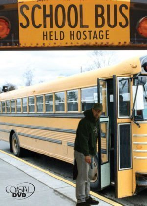 School Bus Held Hostage – DVD