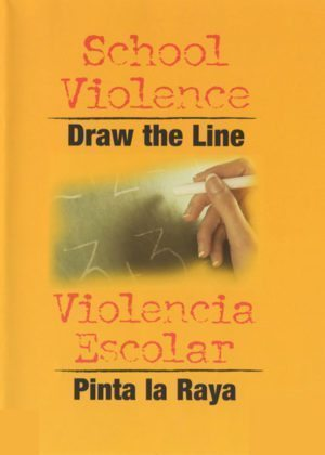 School Violence: Draw The Line – Handbook