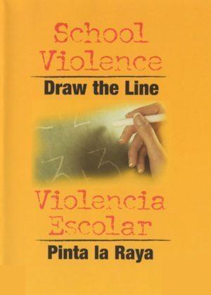 School Violence: Draw The Line – Handbook