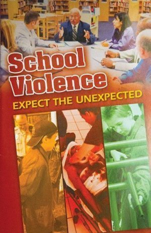 School Violence: Expect The Unexpected – DVD