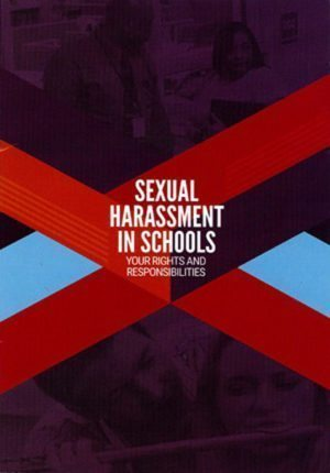 Sexual Harassment In Schools: Your Rights & Responsibilities – Handbook