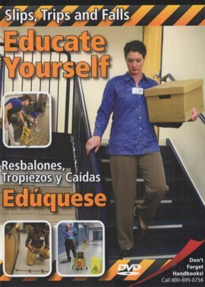 Slips, Trips And Falls: Educate Yourself – DVD
