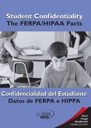 Student Confidentiality: The FERPA/HIPAA Facts – DVD