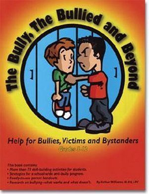 The Bully, The Bullied and Beyond by Esther Williams