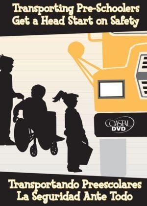 Transporting Pre-Schoolers: Get A Head Start On Safety – Handbook