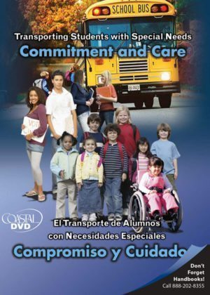 Transporting Students with Special Needs: Commitment & Care – DVD