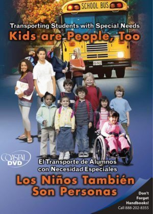 Transporting Students with Special Needs: Kids Are People Too – DVD