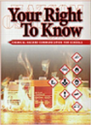 Your Right To Know: Chemical Hazard Communication For Schools – Handbook