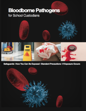 Bloodborne Pathogens For School Custodians – DVD