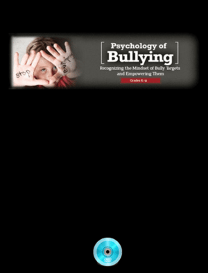 Psychology of Bullying: Mindset of the Target Webinar