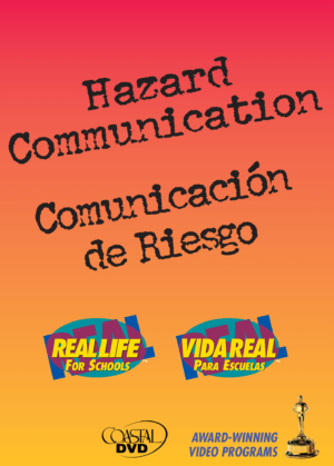 Hazard Communication: Real, Real-Life For Schools – DVD