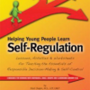 helping-young-people-learn-self-regulation-by-brad-chapin-matthew-penner