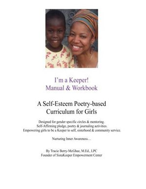 I'm a Keeper! Manual & Workbook: A Self-Esteem Poetry-based Curriculum