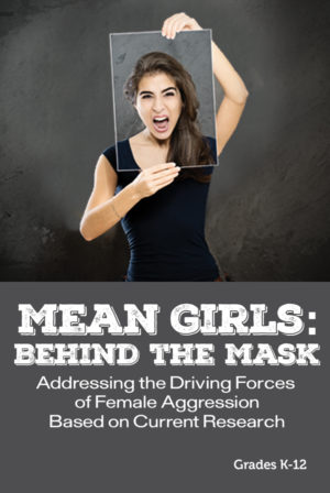 Webinar: Mean Girls: Behind the Mask