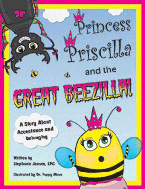 Princess Priscilla and the Great Beezilla by Stephanie Jensen