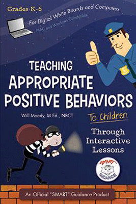 SMART Guidance: Teaching Appropriate Positive Behaviors to Children by Will Moody