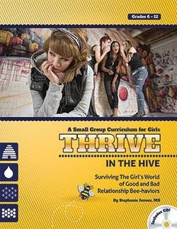 thrive-in-the-hive-with-cd-surviving-the-girls-world-of-good-and-bad-relationship-bee-haviors-by-stephanie-jensen-m-s