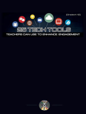 Webinar: 25 Tech Tools Teachers Can Use to Enhance Engagement – UPDATED!